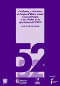 Problemas y soluciones al empleo público actual. Una valoración a los 10 años de la aprobación del EBEP