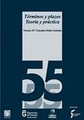 Términos y plazos. Teoría y práctica