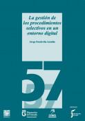 La gestión de los procedimientos selectivos en un entorno digital