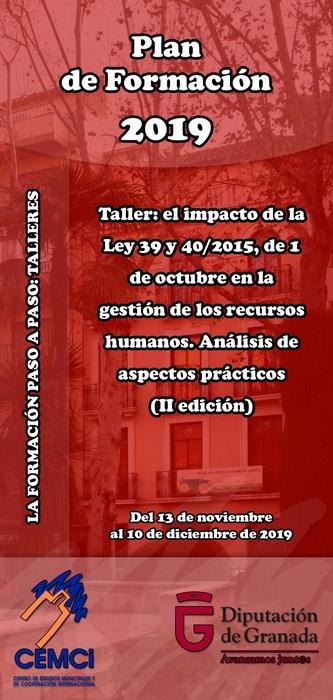 Taller: El impacto de la Ley 39 y 40/2015, de 1 de octubre en la gestión de los recursos humanos. Análisis de aspectos prácticos (II edición).