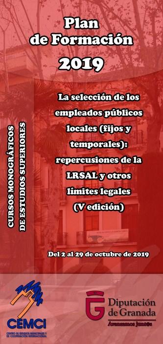 CMES: La selección de los empleados públicos locales (fijos y temporales): repercusiones de la LRSAL y otros límites legales (V edición).