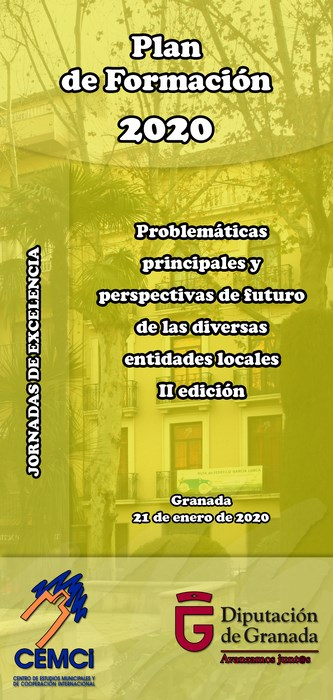 Jornadas de excelencia: Problemáticas principales y perspectivas de futuro de las diversas entidades locales (II edición).