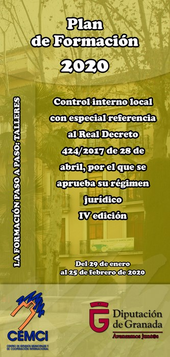 Taller: Control interno local con especial referencia al Real Decreto 424/2017 de 28 de abril, por el que se aprueba su régimen jurídico (IV edición).