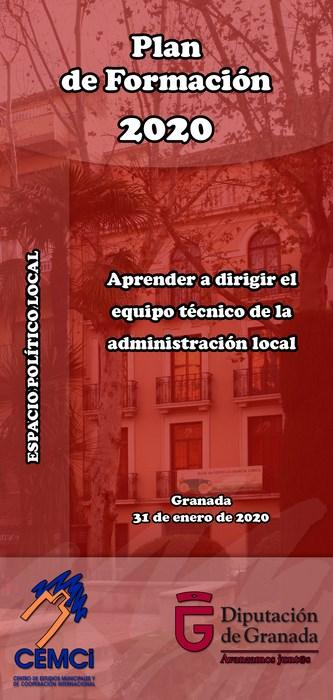 Espacio político local: Aprender a dirigir el equipo técnico de la administración local.