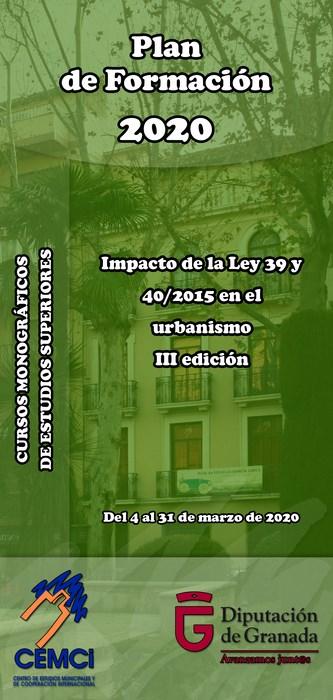 Cursos monográficos de estudios superiores: Impacto de la Ley 39 y 40/2015 en el urbanismo (III edición).
