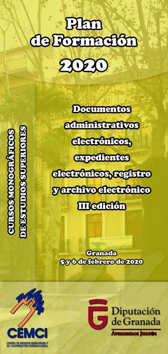 CMES: Documentos administrativos electrónicos, expedientes electrónicos, registro y archivo electrónico (III edición).