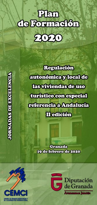 Jornadas de excelencia: Regulación autonómica y local de las viviendas de uso turístico con especial referencia a Andalucía (II edición).