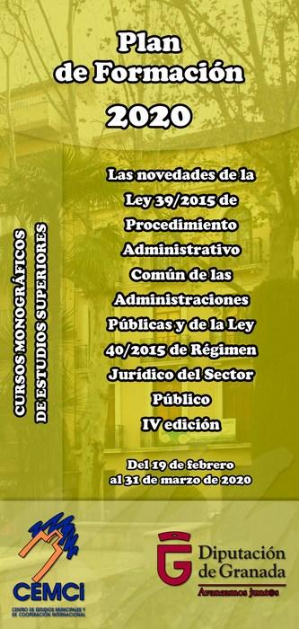CMES: Las novedades de la Ley 39/2015 de Procedimiento Administrativo Común de las Administraciones Públicas y de la Ley 40/2015 de Régimen Jurídico del Sector Público (IV edición).