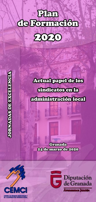 Jornadas de excelencia: Actual papel de los sindicatos en la administración local.