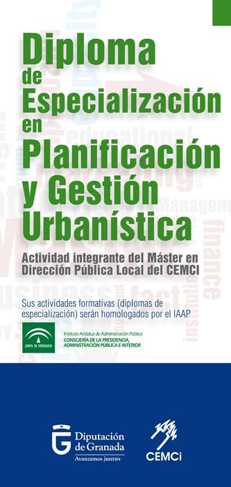 Máster en dirección pública local: Diploma de especialización en planificación y gestión urbanística (III edición).